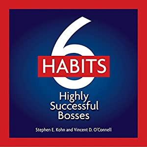 6 Habits of Highly Effective Bosses Audiobook