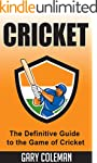 Cricket - The Definitive Guide to the...