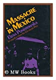 Massacre in Mexico (0670461377) by Poniatowska, Elena