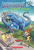 Looniverse #3: Dinosaur Disaster (A Branches Book) (0545496063) by Lubar, David