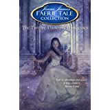 The Twelve Dancing Princesses (Faerie Tale Collection Book 9)
