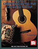 img - for Mel Bay Christmas Songs-Classic Guitar book / textbook / text book