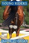 Young Riders (Show Jumping Dreams ~ B...