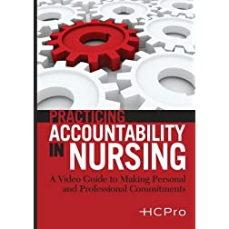 Practicing Accountability in Nursing