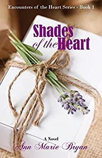 Shades Of The Heart by Ann Marie Bryan ebook deal
