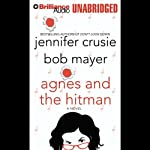 Agnes and the Hitman | Jennifer Crusie,Bob Mayer