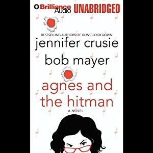 Agnes and the Hitman | [Jennifer Crusie, Bob Mayer]