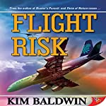 Flight Risk | Kim Baldwin