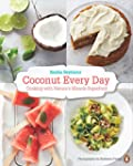 Coconut Every Day: Cooking With Natur...