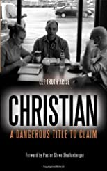 Christian: A Dangerous Title To Claim
