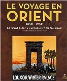 echange, troc Feriel Ben Mahmoud, Nicolas Daniel - Le voyage en Orient : De