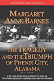 The Tragedy and the Triumph of Phenix City, Alabama
