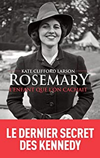 Rosemary : l'enfant que l'on cachait