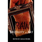 Raw: Brutality as Art