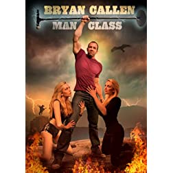 Bryan Callen - Man Class
