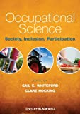 img - for Occupational Science: Society, Inclusion, Participation book / textbook / text book
