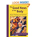 The Good News of the Body: Sexual Theology and Feminism