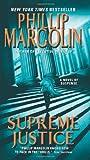 Supreme Justice: A Novel of Suspense (Dana Cutler Series)