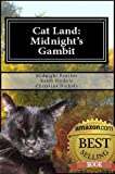 img - for Cat Land: Midnight's Gambit book / textbook / text book