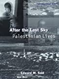 After the Last Sky (0231114494) by Said, Edward W.