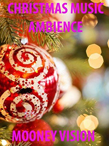 Christmas Music Ambience