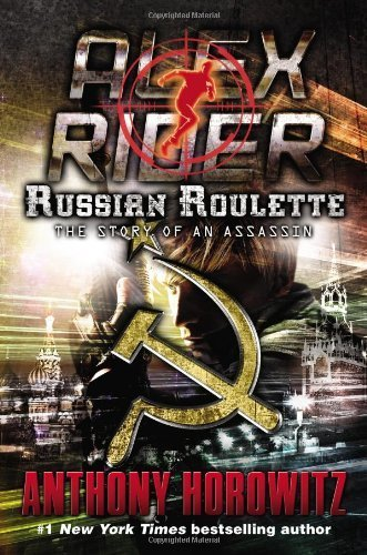 Russian Roulette: The Story of an Assassin (Alex Rider) by Anthony Horowitz (2013-10-01)