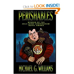 Perishables (The Withrow Chronicles) by Michael G. Williams