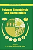 img - for Polymer Biocatalysis and Biomaterials (ACS Symposium Series) book / textbook / text book