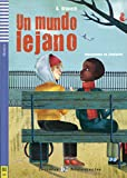 Teen Eli Readers: UN Mundo Lejano + CD (Spanish Edition)