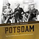 Potsdam: The End of World War II and the Remaking of Europe (       UNABRIDGED) by Michael Neiberg Narrated by Arthur Morey