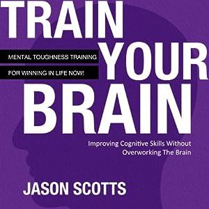 Train Your Brain Audiobook