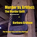 Murder by Artifact: Five Star Mystery, Book 2 (       UNABRIDGED) by Barbara Graham Narrated by Charlie James