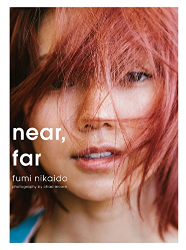 near, far 二階堂ふみ写真集 (SPACE SHOWER BOOKs)