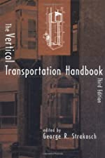 The Vertical Transportation Handbook by Strakosch