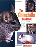 img - for The Chinchilla Handbook (Barron's Pet Handbooks) book / textbook / text book