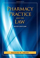 Pharmacy Practice And The Law by Richard R Abood