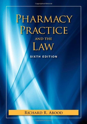 Pharmacy Practice And The Law (Pharmacy Practice &...