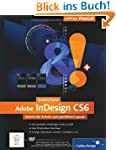 Adobe InDesign CS6: Schritt f�r Schri...