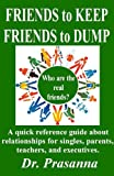 Friends to keep. Friends to dump.