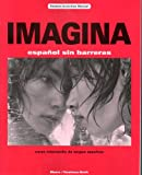 Imagina: Espanol sin Barreras/curso Intermedio de Lengua Espanola - Student Activities Manual (1593349416) by Blanco, Jose A.