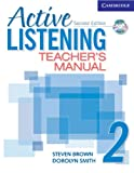 Active Listening 2 Teacher's Manual with Audio CD (Active Listening Second Edition) (0521678188) by Brown, Steve