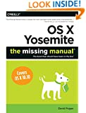 OS X Yosemite: The Missing Manual (Missing Manuals)