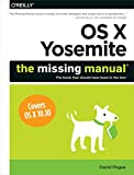 img - for OS X Yosemite: The Missing Manual (Missing Manuals) book / textbook / text book