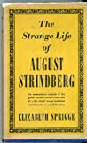 The strange life of August Strindberg