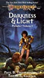 DARKNESS & LIGHT (Dragonlance Preludes, Vol 1)