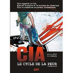 CIA Le cycle de la peur, Tome 2 : L'heure des loups