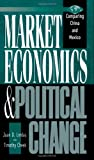 img - for Market Economics and Political Change: Comparing China and Mexico book / textbook / text book