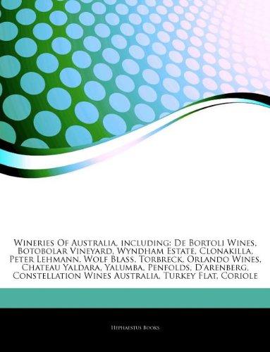 articles-on-wineries-of-australia-including-de-bortoli-wines-botobolar-vineyard-wyndham-estate-clona