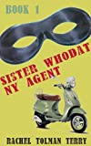 Sister WhoDat, NY Agent