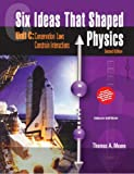 Six Ideas That Shaped Physics: Unit C - Conservation Laws Constrain Interactions